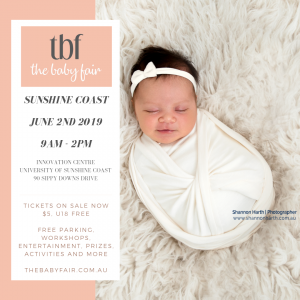 The Baby Fair, Sunshine Coast, June 2nd at The University of the Sunshine Coast